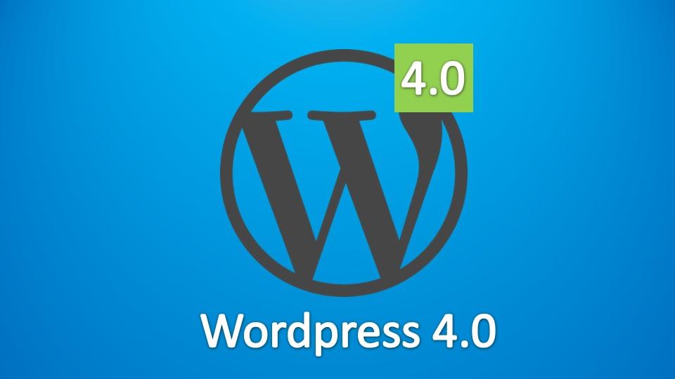 WordPress 4.0, novedades y mejoras